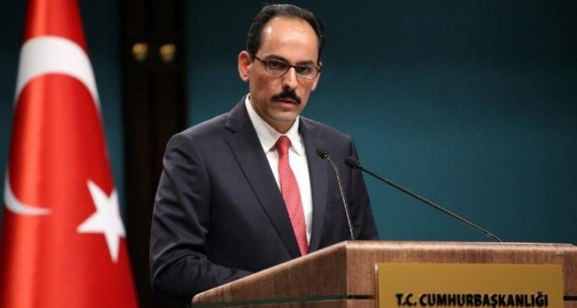Kalın: Ermenilerin yaptıkları karşılıksız kalmayacak