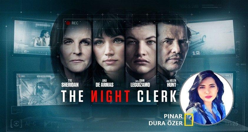 Haftanın yabancı filmi: The Night Clerk