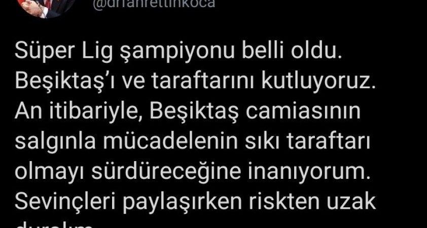 Bakan Koca'dan Beşiktaş taraftarına uyarı: